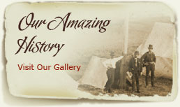 Our Amazing History - Visit Our Gallery